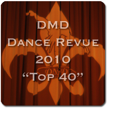 Click Here to view the DMD Revue 2010 Gallery